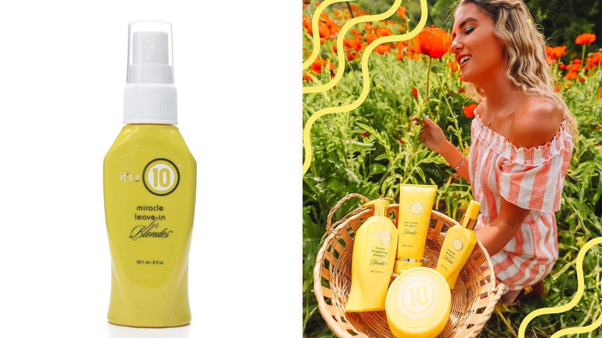 A bottle of It's a 10 Leave-In Conditioner and a blonde woman sitting in a flower garden holding a basket of four It's a 10 Haircare products.