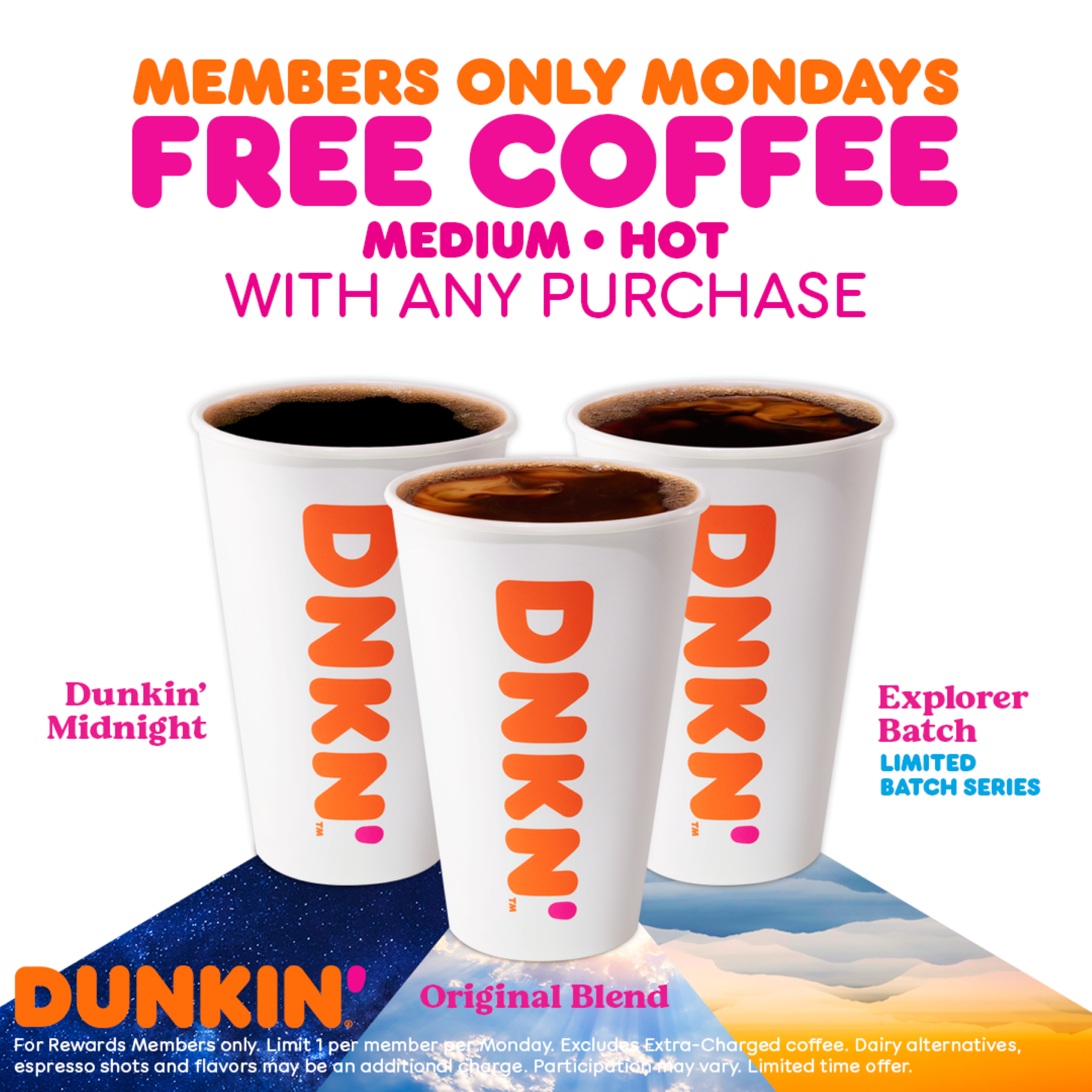 Three cups of Dunkin' coffee in an ad for free coffee Mondays.