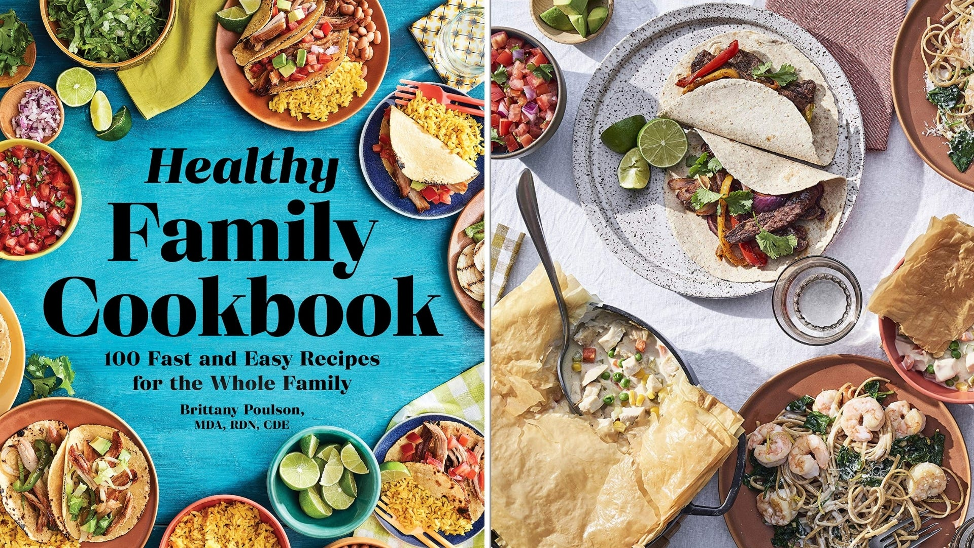 The cover of The Healthy Family Cookbook and a photo of tacos, chicken pot pie, and shrimp noodles.