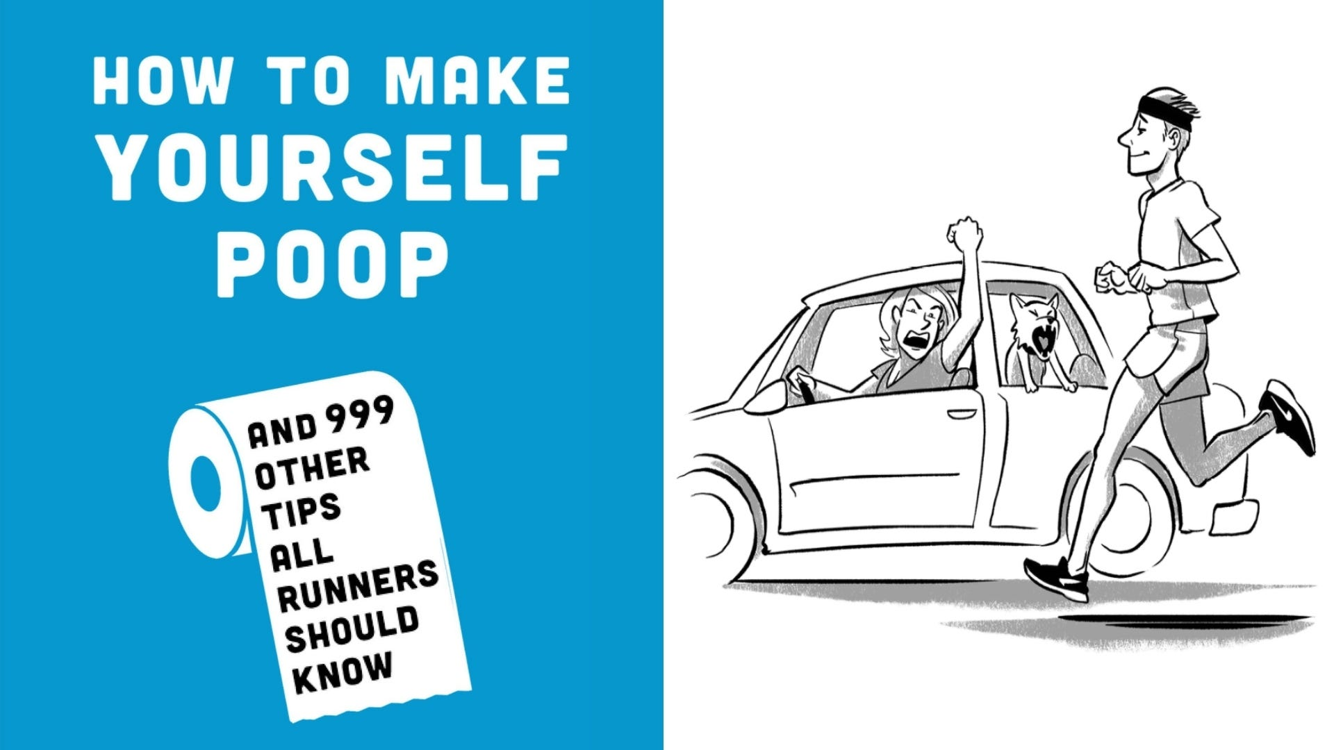 """A blue book cover titled """"How to Make Yourself Poop"""" and an illustration of a man running by a car."""