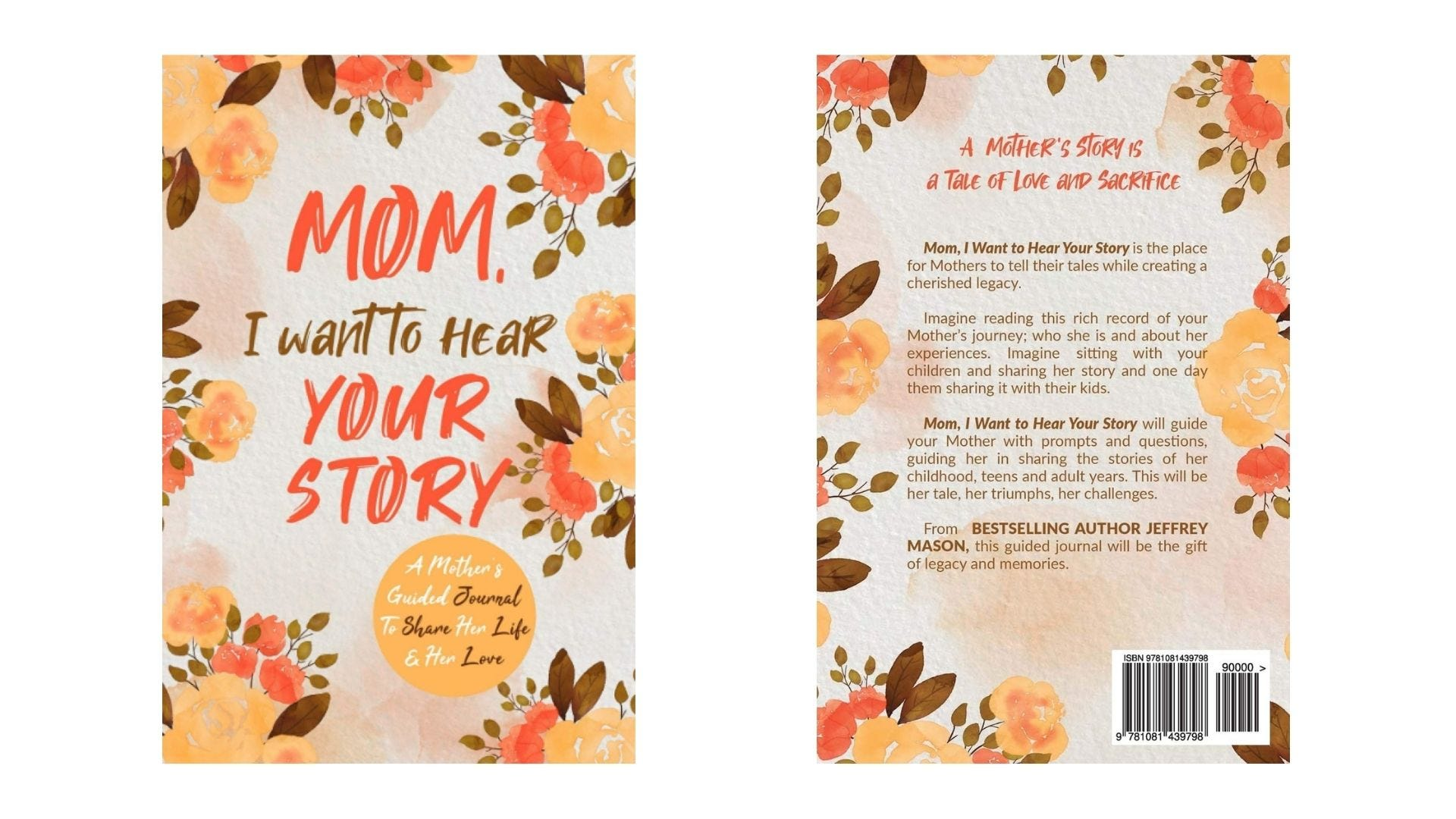 The front and back cover of a book called Mom, I Want to Hear Your Story.