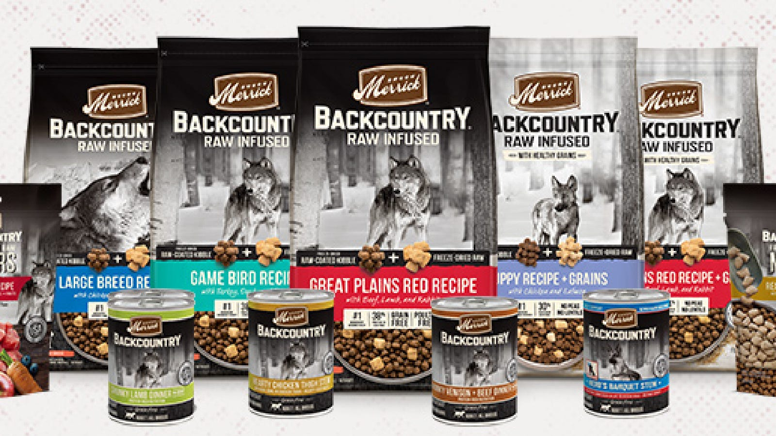 A large selection of Merrick Backcountry dog foods and treat selections.