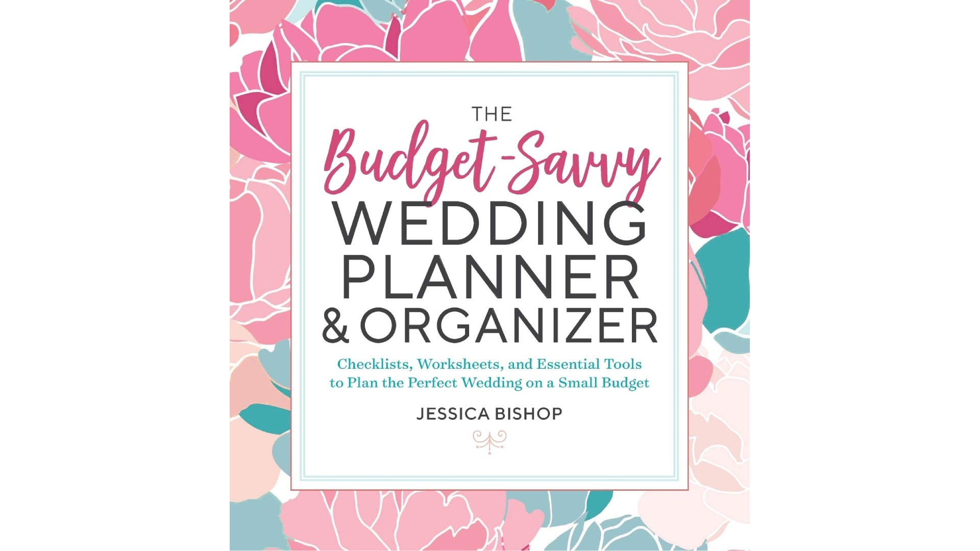 The cover of budget-savvy wedding planning book with pink or teal colors.