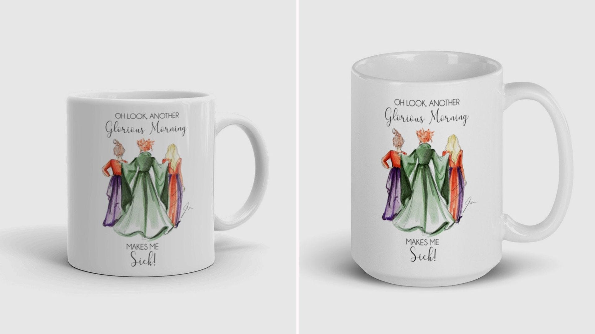 """Two sizes of a white coffee mug with a Hocus Pocus image and """"Oh Look Another Glorious Morning"""" quote"""