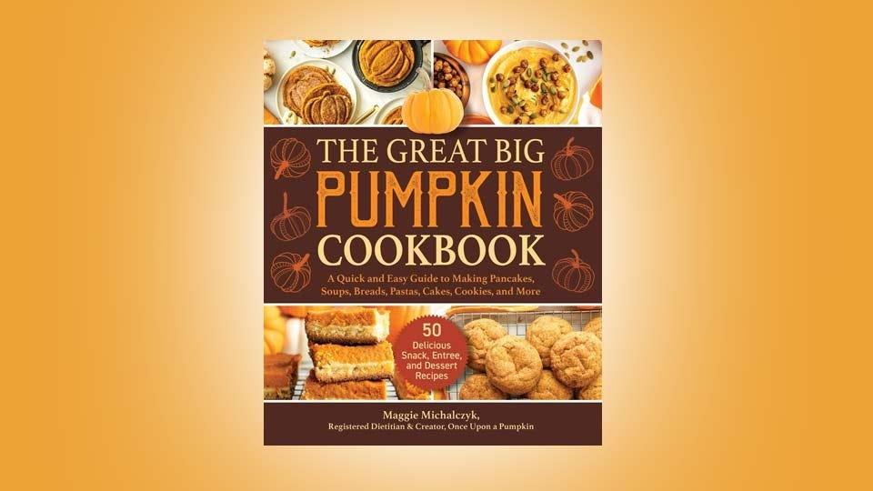 """The Great Big Pumpkin Cookbook."""