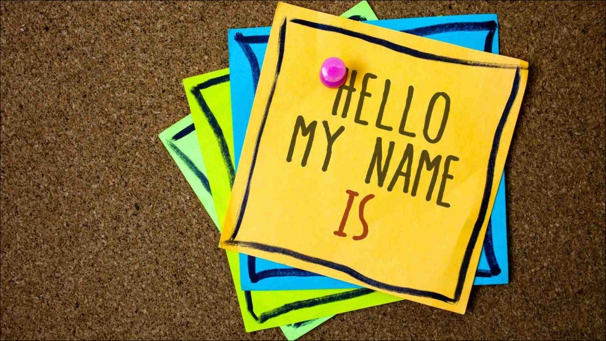 note showing Hello My Name Is