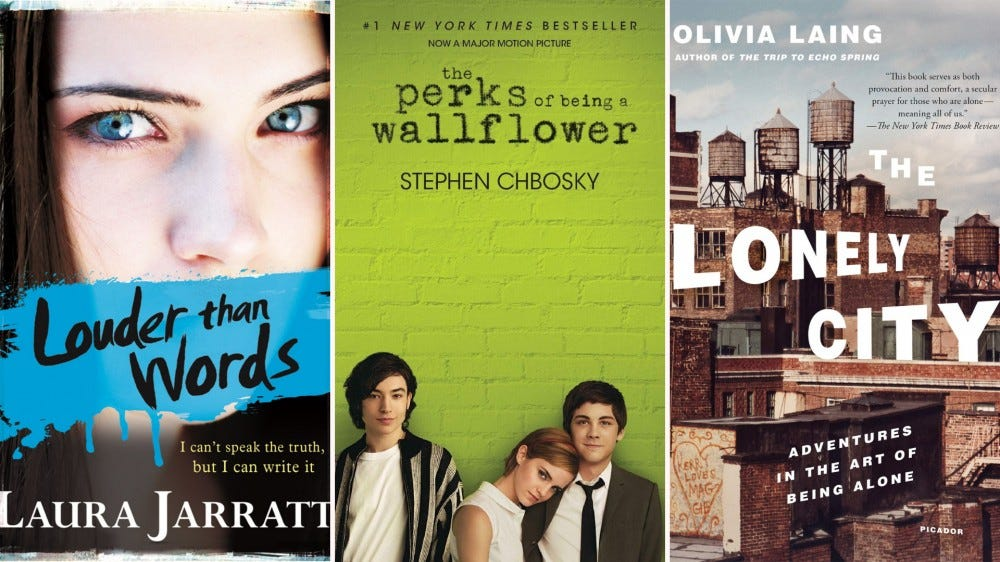 "The ""Louder Than Words,"" ""The Perks of Being a Wallflower,"" and ""The Lonely City"" book covers."