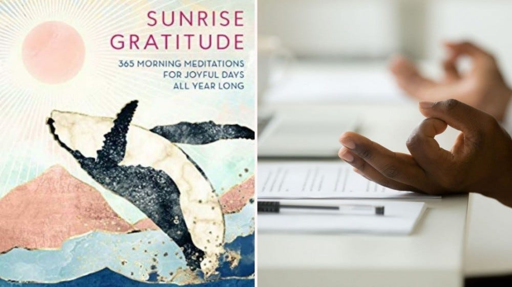 """The cover of """"Sunrise Gratitude"""" meditation book and a man meditating at a desk."""