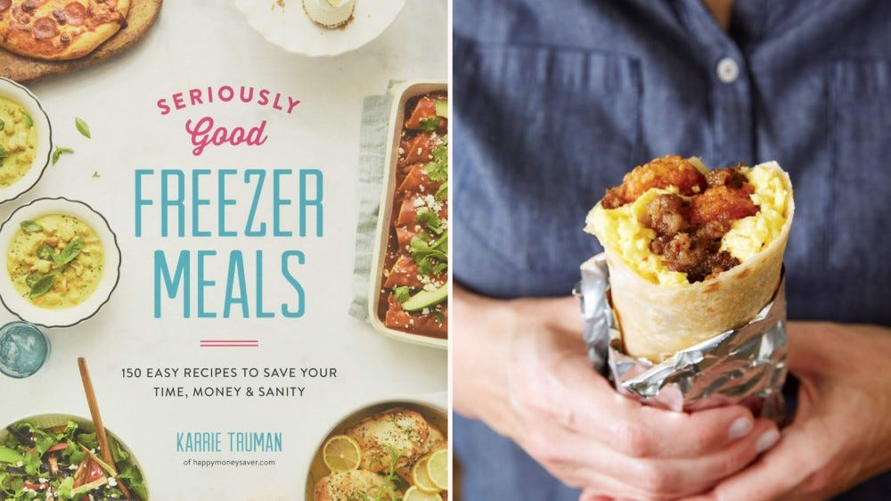 """The cover of """"Seriously Good Freezer Meals"""" and someone holding a breakfast burrito."""