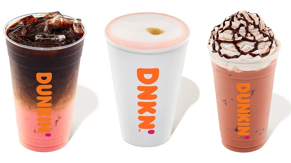 Dunkin' Donuts' pink drinks.
